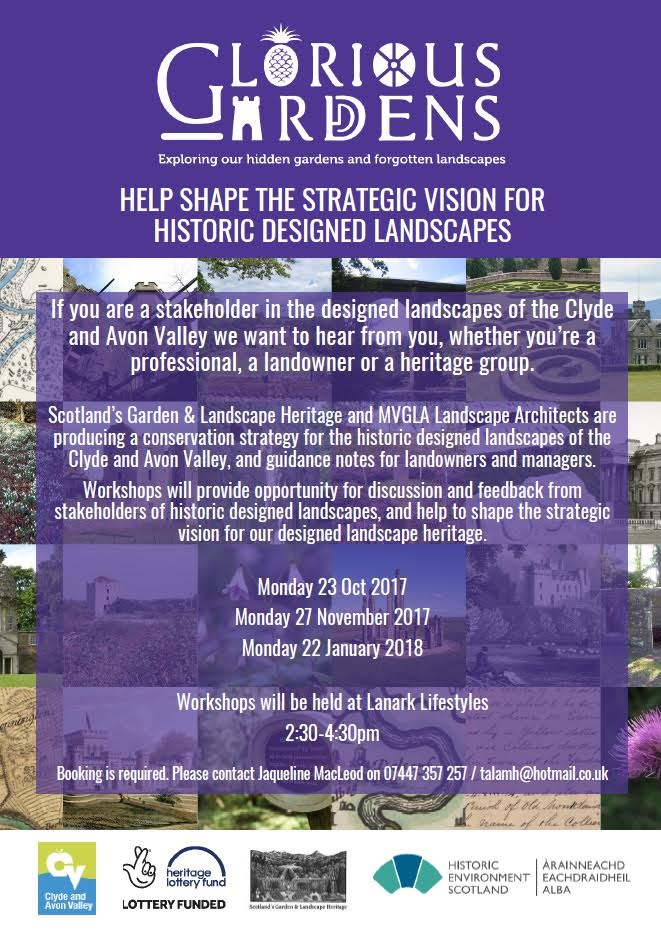 Glorious Gardens designed landscapes stakeholders workshops, Clyde and Avon Valley, 2017 2018